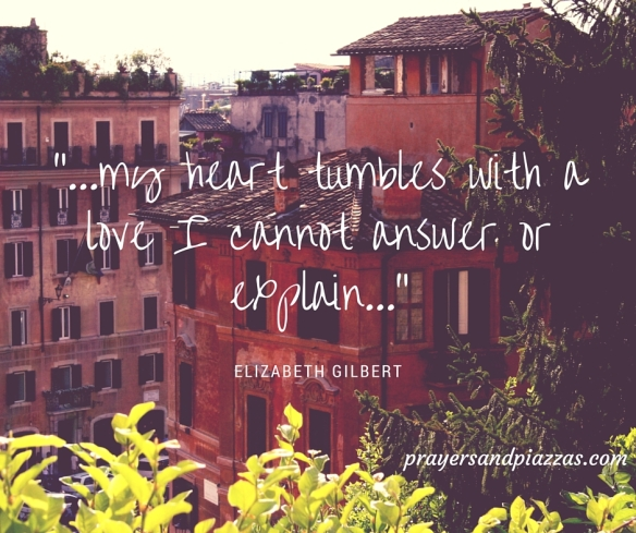 """My heart tumbles with a love I cannot answer or explain."""