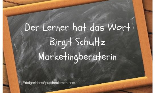 Der Lerner hat das WortBirgit SchultzMarketingberaterin.jpg